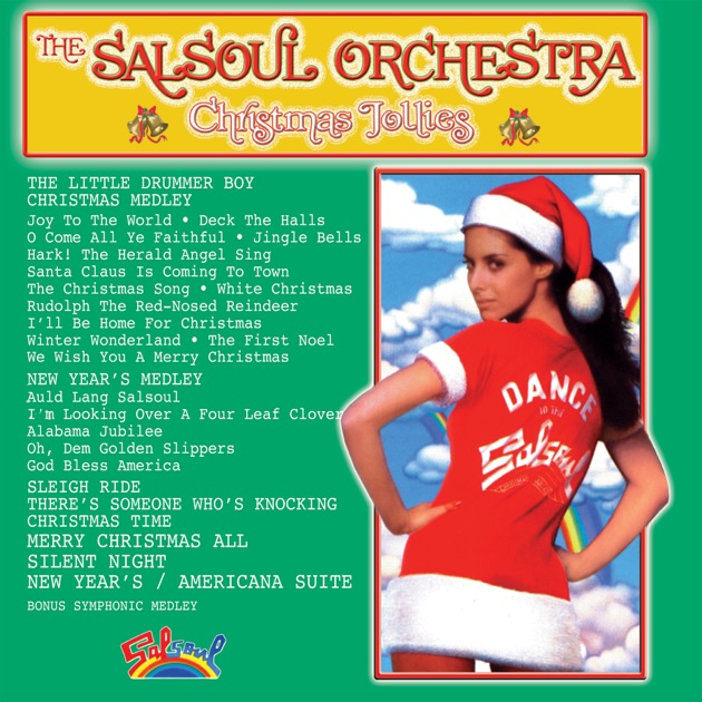 Christmas Jollies II by The Salsoul Orchestra on Apple Music