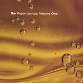 The Vapor Lounge: Volume One