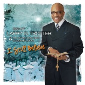 Bishop Larry D. Trotter - With God I Can