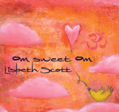 Om Sweet Om (Music for Yoga)