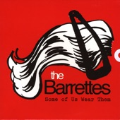 The Barrettes - Dogs Out At 3