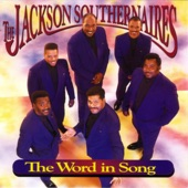 The Jackson Southernaires - It's All In the Word