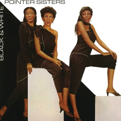 Black & White (Expanded Edition) - Pointer Sisters