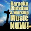 Karaoke Christian & Worship Music Now! - Christian Rock Heroes