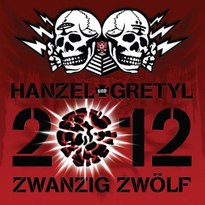 2012: Zwanzig Zwolf - Hanzel und Gretyl