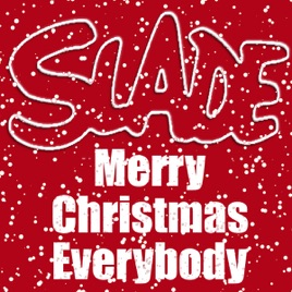 Merry Christmas Everybody - EP Slade
