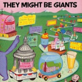 They Might Be Giants - I Hope That I Get Old Before I Die
