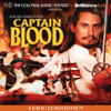 Rafael Sabatini & Jerry Robbins - Captain Blood: A Radio Dramatization  artwork