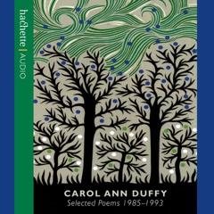 Carol Ann Duffy: Selected Poems 1985-1993 (Unabridged) [Unabridged Nonfiction]