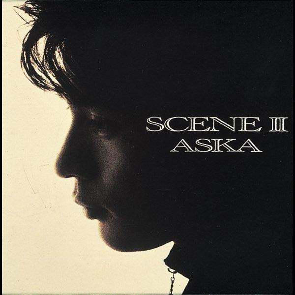 Scene II by ASKA on iTunes