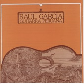 Raul Garcia - La Ayacuchanita