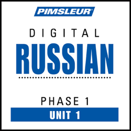 Russian Phase 1, Unit 01: Learn to Speak and Understand Russian with Pimsleur Language Programs audiobook