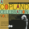 Aaron Copland, London Symphony Orchestra & New Philharmonia Orchestra - A Copland Celebration, Vol. I  artwork