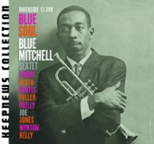 Blue Mitchell Sextet - Blue Soul