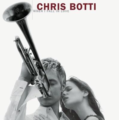 When I Fall In Love - Chris Botti album