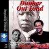 Paul Laurence Dunbar - Dunbar Out Loud  artwork
