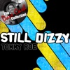 Still Dizzy (The Dave Cash Collection)