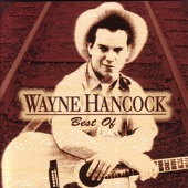 Wayne Hancock - Life On The Road