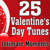 25 Valentine's Day Tunes - Intimate Moments - Various Artists