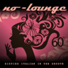 No-Lounge - Io ti darò di più artwork