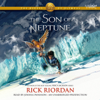 Rick Riordan - The Son of Neptune: The Heroes of Olympus, Book Two (Unabridged)  artwork