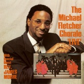 The Michael Fletcher Chorale - Look and Live