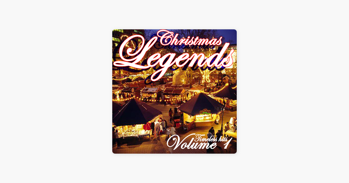 Christmas Legends, Vol. 1 by Various Artists on Apple Music