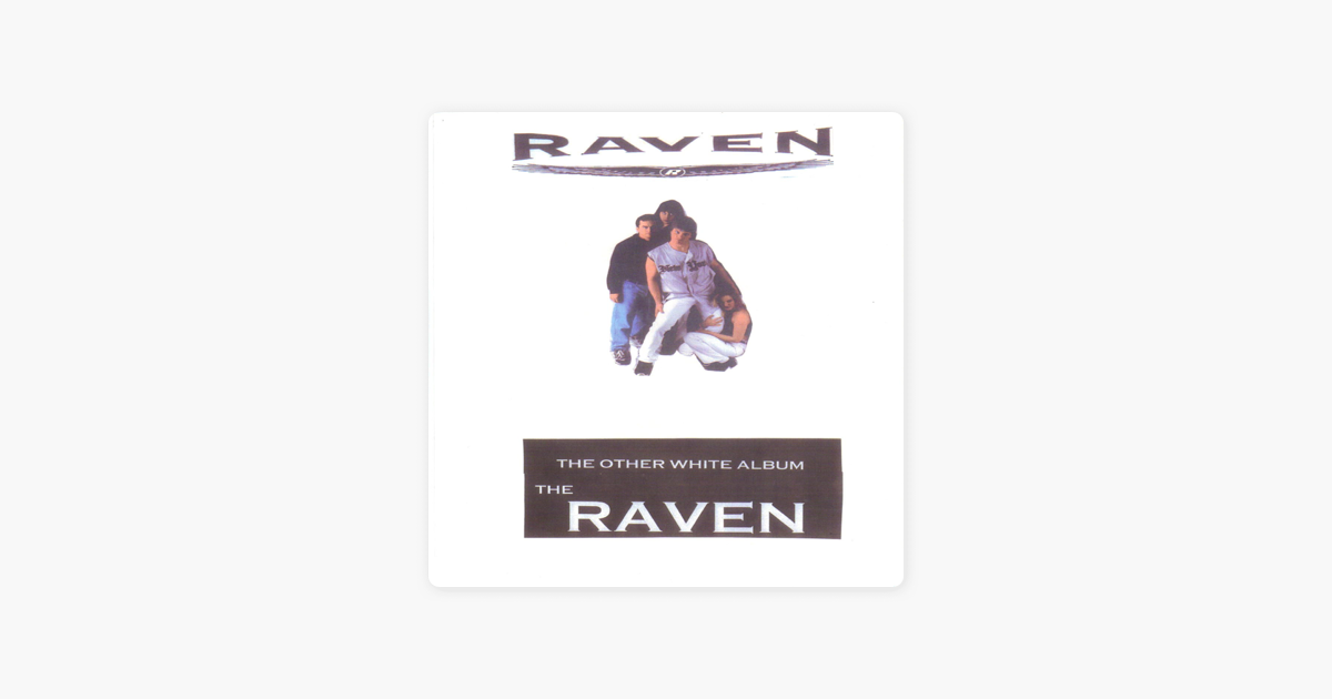 The Other White Album - EP by The Raven on Apple Music b114dc443853