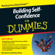 Kate Burton & Brinley Platts - Building Self-Confidence For Dummies Audiobook