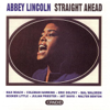 Abbey Lincoln - Straight Ahead  artwork