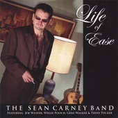 Sean Carney Band - Life Of Ease