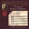 The Legacy of Randall Thompson - US Army Field Band Soldiers' Chorus