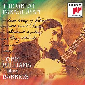 John Williams - Barríos: The Great Paraguayan