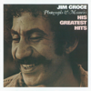 Photographs & Memories: His Greatest Hits - Jim Croce