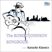 The Robert Johnson Songbook - 2 Disc Set
