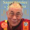 Sages paroles du dalaï-lama - Catherine Barry
