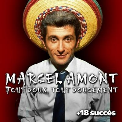 Tout doux, tout doucement + 18 succès - Marcel Amont