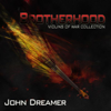 Brotherhood - John Dreamer