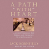 Jack Kornfield - A Path with Heart: A Guide Through the Perils and Promises of Spiritual Life artwork