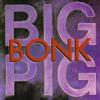 Big Pig - Breakaway artwork