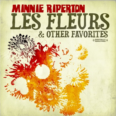 Les fleurs & Other Favorites (Remastered) - Minnie Riperton