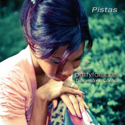 Dios Esta En Control Pistas - Patty Tamares
