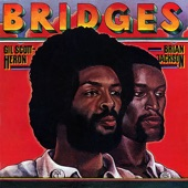 Gil Scott-Heron & Brian Jackson - 95 South (All Of The Places We've Been)