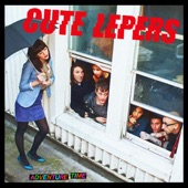 The Cute Lepers - I Can't Do Things