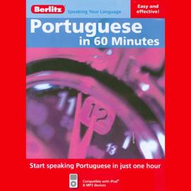 Portuguese in 60 Minutes (Unabridged) audiobook