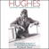 Richard Hack - Hughes: The Private Diaries, Memos and Letters: The Definitive Biography of the First American Billionaire (Unabridged)