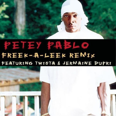 Freek-A-Leek (feat. Twista & Jermaine Dupri) [Remix] - Single - Petey Pablo