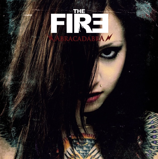 ‎Abracadabra di The Fire