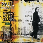 Paul Rodgers - Muddy Water Blues [Acoustic Version]