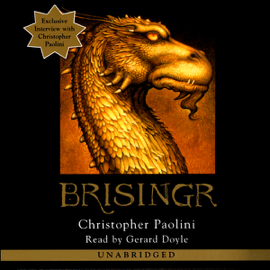 Brisingr: The Inheritance Cycle, Book 3 (Unabridged) audiobook